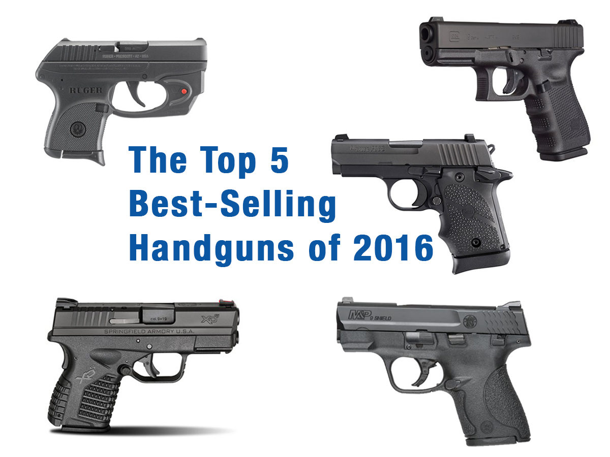 Top 5 Best-Selling Handguns of 2016