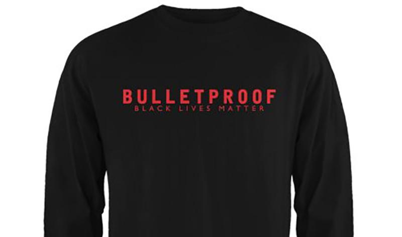 "Shirt with ""Bulletproof-Black Lives Matter"""